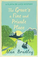The Grave's a Fine and Private Place: A Flavia de Luce Mystery Book 9 Paperback