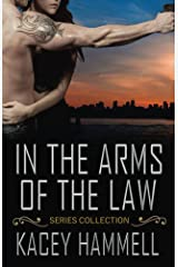 In the Arms of the Law Series Collection Kindle Edition
