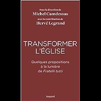 Transformer l'Eglise (Essais documents divers)