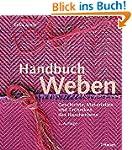Handbuch Weben: Geschichte, Materiali...