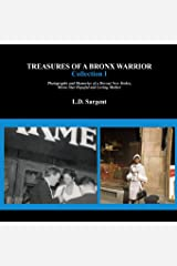 Treasures of a Bronx Warrior, Collection I Paperback