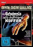 Bryan Edgar Wallace: Das Geheimnis der schwarzen Koffer - Remastered Edition / Spannender Gruselkrimi mit Starbesetzung…