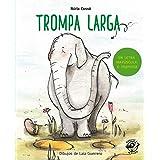 Trompa larga: En letra MAYÚSCULA y de imprenta: libros para niños de 5 y 6 años: 9 (Aprender a leer en letra MAYÚSCULA e impr