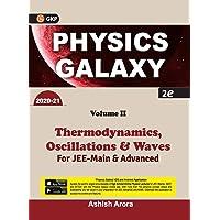 Physics Galaxy 2020-21 : Thermodynamics, Oscillations & Waves - Vol. 2: Thermodynamics, Oscillations & Waves