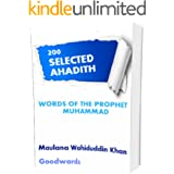 WORDS OF THE PROPHET MUHAMMAD: 200 Selected Ahadith By Maulana Wahiduddin Khan