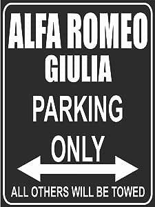 Parkplatz Parking Only Alfa Romeo Giulia Parkplatzschild