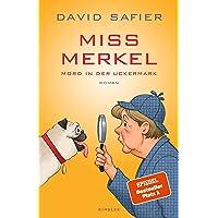 Miss Merkel: Mord in der Uckermark