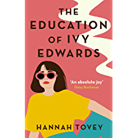 The Education of Ivy Edwards: an utterly hilarious and relatable novel about single life