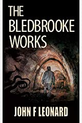 The Bledbrooke Works: A Cosmic Horror Story Kindle Edition