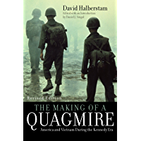 The Making of a Quagmire: America and Vietnam During the Kennedy Era (English Edition)