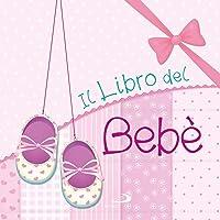 Il libro del bebè. Femmina
