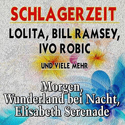 Schlagerzeit Lolita, Bill Rams...