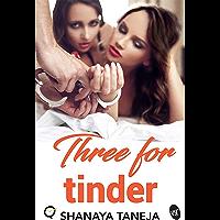 Three for Tinder