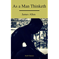 As a Man Thinketh ( Free Audiobook) (A to Z Classics)