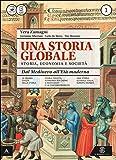 Una storia globale. Atlante geopolitico. Per le Scuole superiori. Con e-book. Con espansione online: 1