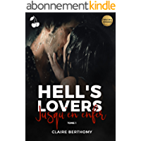 Hell's Lovers: Tome 1 : Jusqu'en enfer