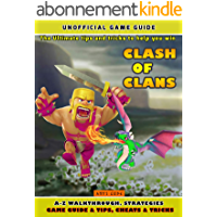 Clash of Clans: The Ultimate tips and tricks to help you win (English Edition)