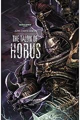 The Talon of Horus (Warhammer 40,000) Kindle Edition