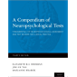 A Compendium of Neuropsychological Tests: Fundamentals of Neuropsychological Assessment and Test Reviews for Clinical…
