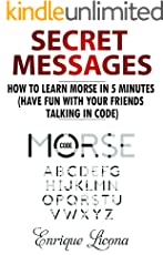 Secret Messages: How to Learn Morse in 5 Minutes (Have fun with your friends talking in code)
