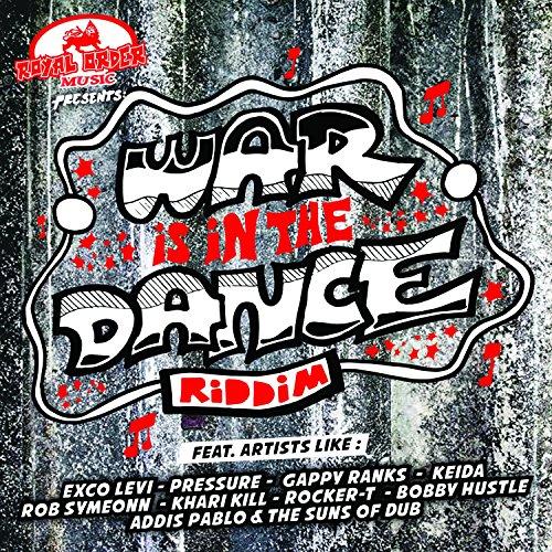 War Is In The Dance Riddim
