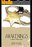 Awakenings (The Green Bayou Novels Book 2) (English Edition)