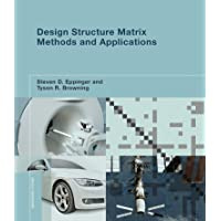 Design Structure Matrix Methods and Applications (Engineering Systems)