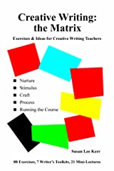 Creative Writing - The Matrix: Exercises and Ideas for Creative Writing Teachers Paperback