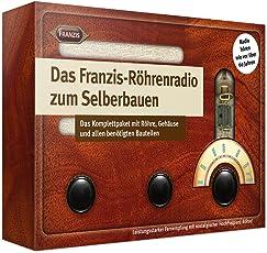Das Franzis-Röhrenradio zum Selberbauen: Das Komplettpaket mit Röhre, Gehäuse und allen benötigten Bauteilen | Ab 14 Jahren