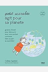 Petit scarabée agit pour la planète - méditer au quotidien avec son enfant et planter des graines d'éveil-- activités & histoires pour les enfants de 5 à 12 ans (French Edition) Formato Kindle