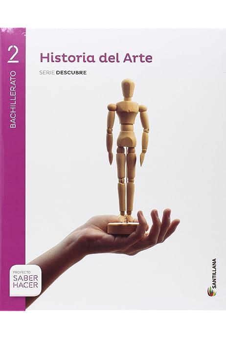 HISTORIA DEL ARTE SERIE DESCUBRE 2 BTO SABER HACER - 9788414101971 ...