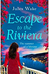 Escape to the Riviera: The perfect summer romance! Kindle Edition
