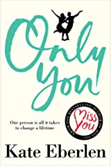 Only You: Lift Up Your Spirits With The Most Anticipated Romance of the Year Kindle Edition