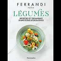 Ferrandi. Légumes (Cuisine et gastronomie)