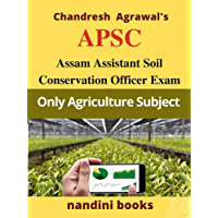 APSC-Assam Soil Conservation Ranger Exam: Agriculture Practice Sets (Government Exams)