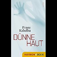 Dünne Haut: Kriminalroman (Tone-Hagen-Trilogie 3)