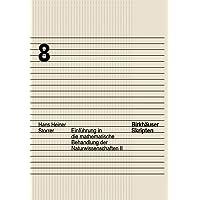 Einführung in die mathematische Behandlung der Naturwissenschaften, Bd.2 (Birkhäuser Skripten, Band 8)