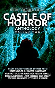 Castle of Horror Anthology Volume Two: Holiday Horrors