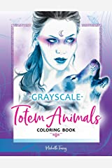 Totem Animals Coloring Book: Grayscale Edition Taschenbuch