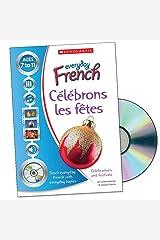 Célébrons les fêtes (Everyday French) Paperback