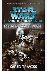 Star Wars Republic Commando: Hard Contact (Star Wars Republic Commando 1) Paperback