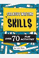 Creative Writing Skills: Over 70 fun activities for children Paperback