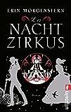 Der Nachtzirkus: Roman