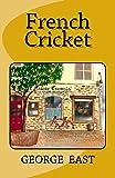 French Cricket (Mill of the Flea) (Moulin de la Puce 5): Volume 5