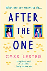 After the One: An uplifting novel of friendship, family and new love Kindle Edition