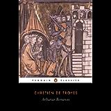 Arthurian Romances (Classics S.)