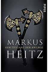 Der Triumph der Zwerge (Die Zwerge, Band 5) Taschenbuch