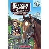 Sparkling Jewel: 01 (Silver Pony Ranch)