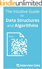 The Intuitive Guide to Data Structures and Algorithms