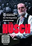 Hüsch - Das schwarze Schaf vom Niederrhein / Der Fall Hagenbuch / Gegengesänge